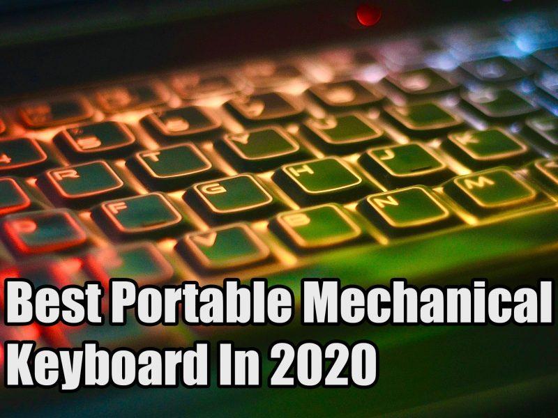 Best Portable Mechanical Keyboard In 2020
