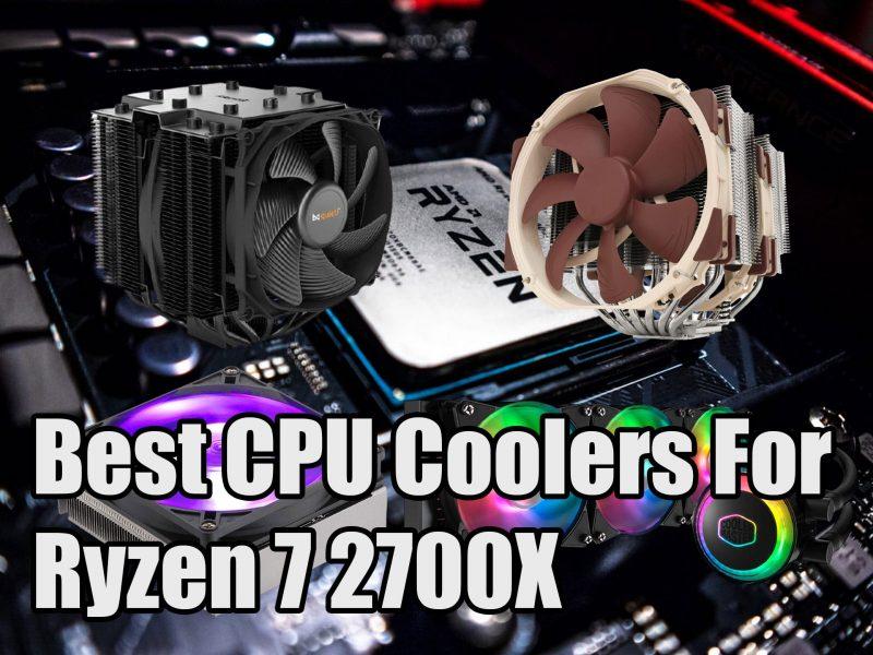 Best CPU Coolers For Ryzen 7 2700X