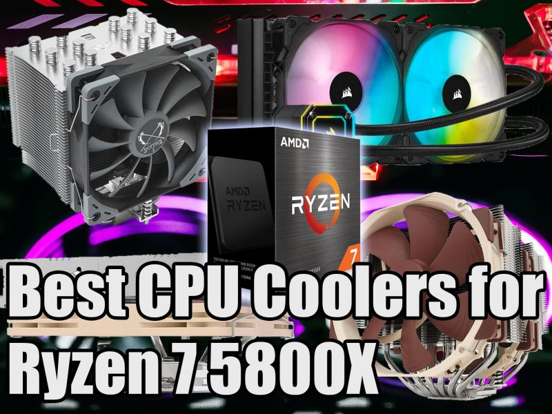 Best CPU Coolers for Ryzen 7 5800X