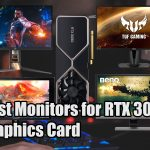 Best Monitors for RTX 3080 Graphics Card