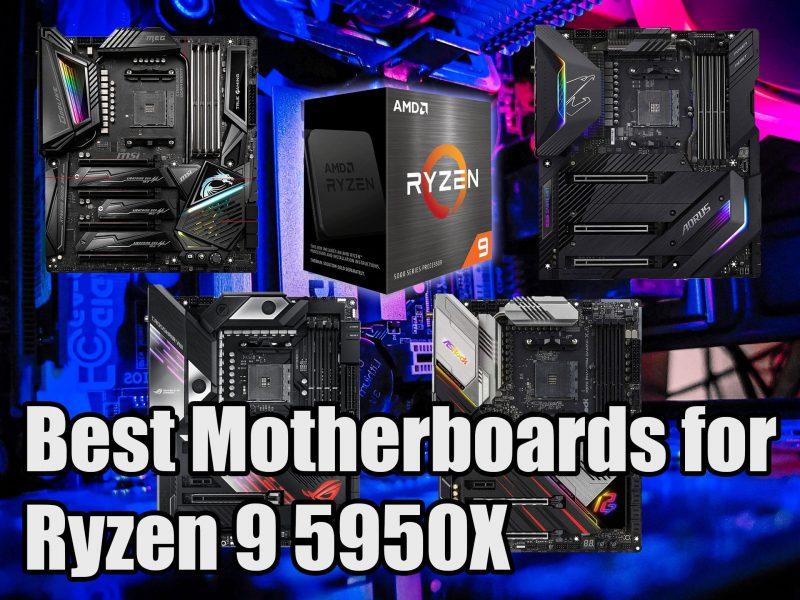 Best Motherboards for Ryzen 9 5950X