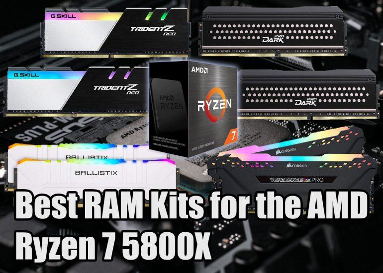 Best RAM for the AMD Ryzen 7 5800X