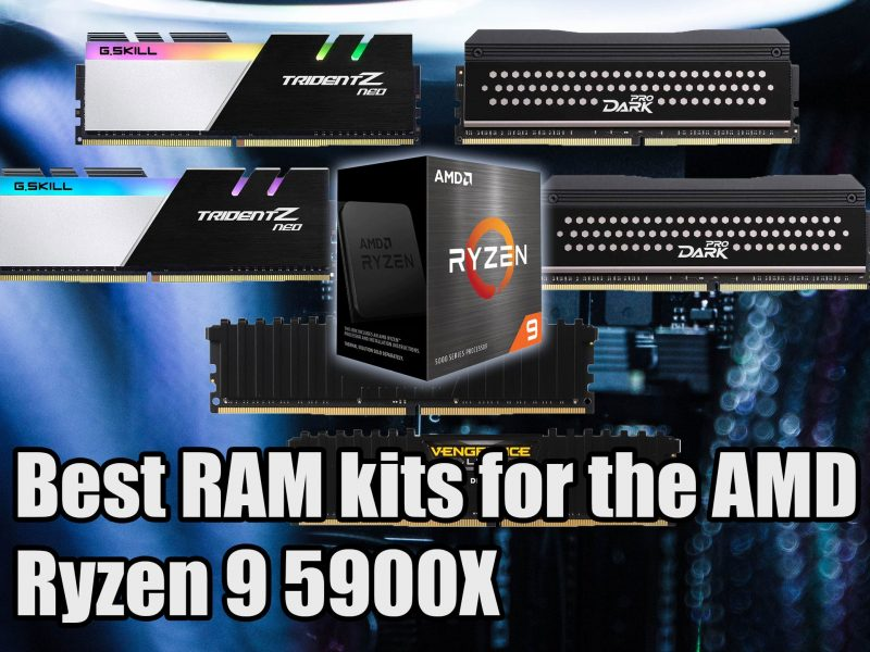 Best RAM for the AMD Ryzen 9 5900X