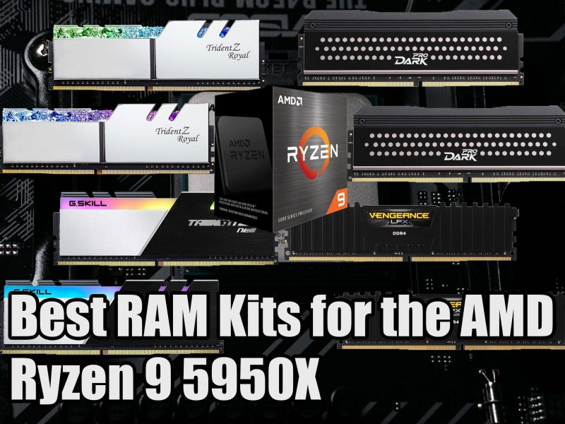 Best RAM for the AMD Ryzen 9 5950X