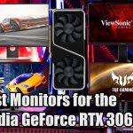 Best Monitors for Nvidia RTX 3060 Ti