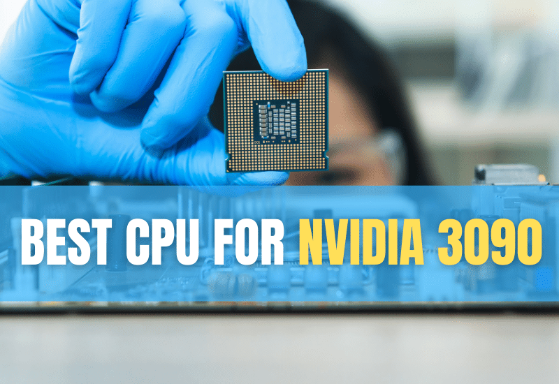 Best Cpu For Nvidia 3090