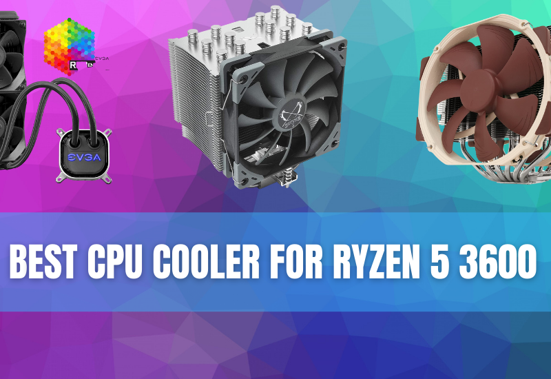 Best CPU Cooler for Ryzen 5 3600