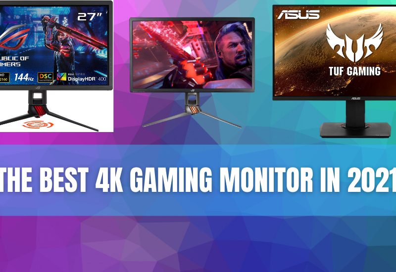 The best 4K gaming monitor in 2021